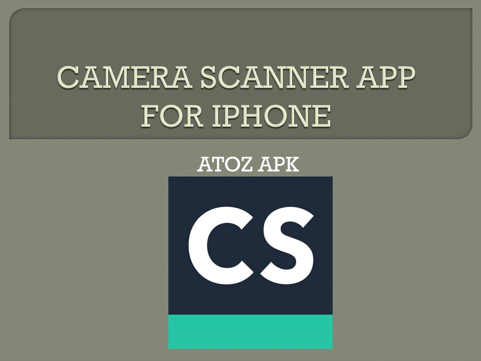 CAMERA SCANNER APP FOR IPHONE