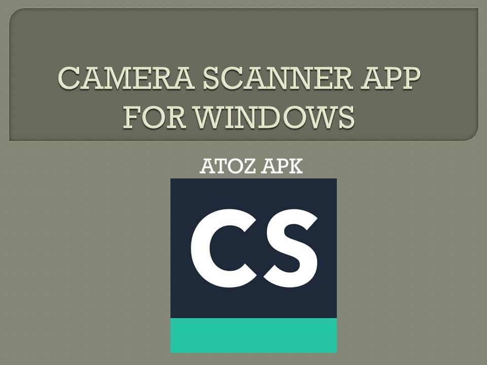 CAMERA SCANNER APP FOR WINDOWS