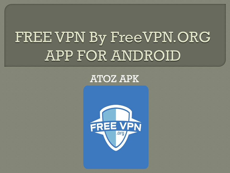 FREE VPN By FreeVPN FOR ANDROID
