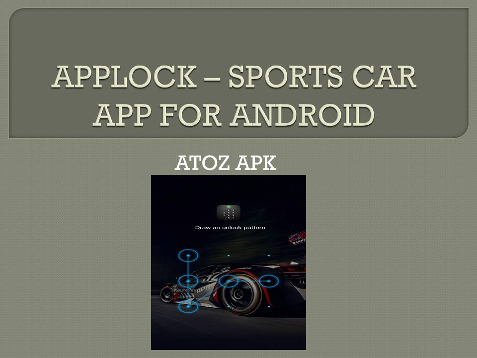 APPLOCK – SPORTS CAR APP FOR ANDROID