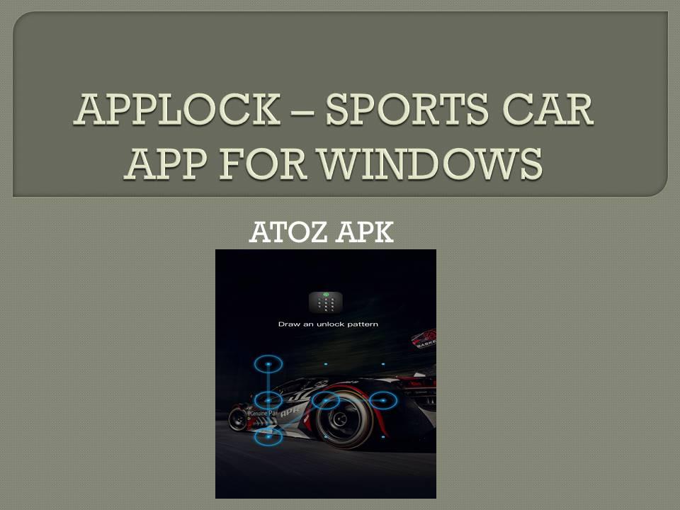 APPLOCK – SPORTS CAR APP FOR WINDOWS