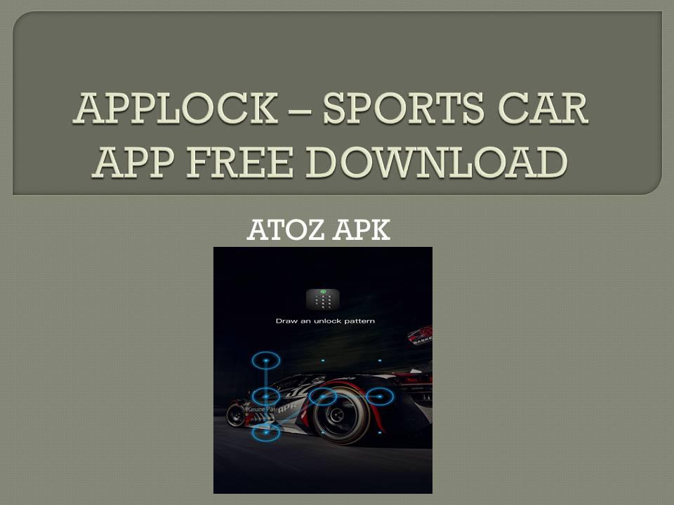 APPLOCK – SPORTS CAR APP FREE DOWNLOAD