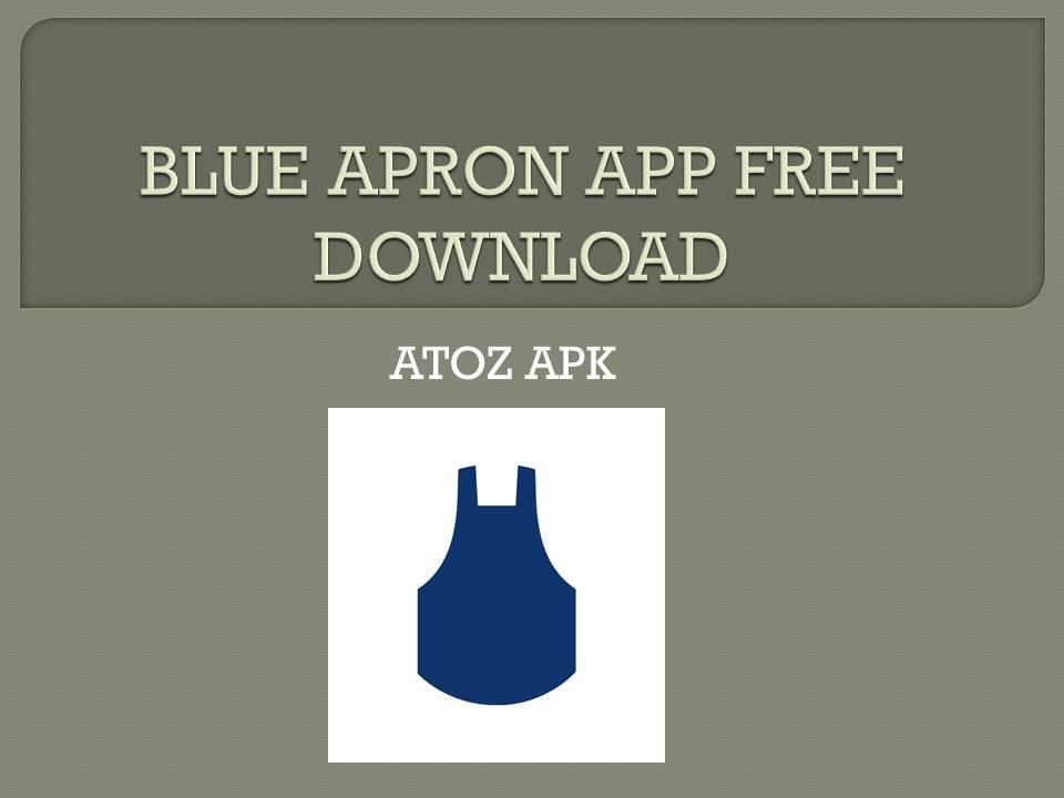BLUE APRON APP FREE DOWNLOAD