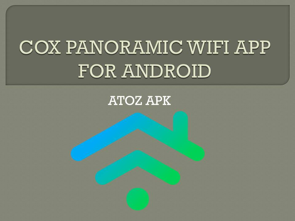 COX PANORAMIC WIFI APP FOR ANDROID