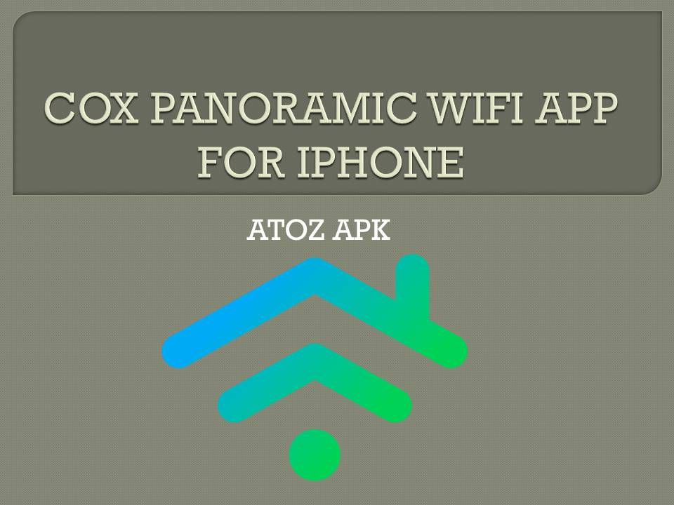 COX PANORAMIC WIFI APP FOR IPHONE