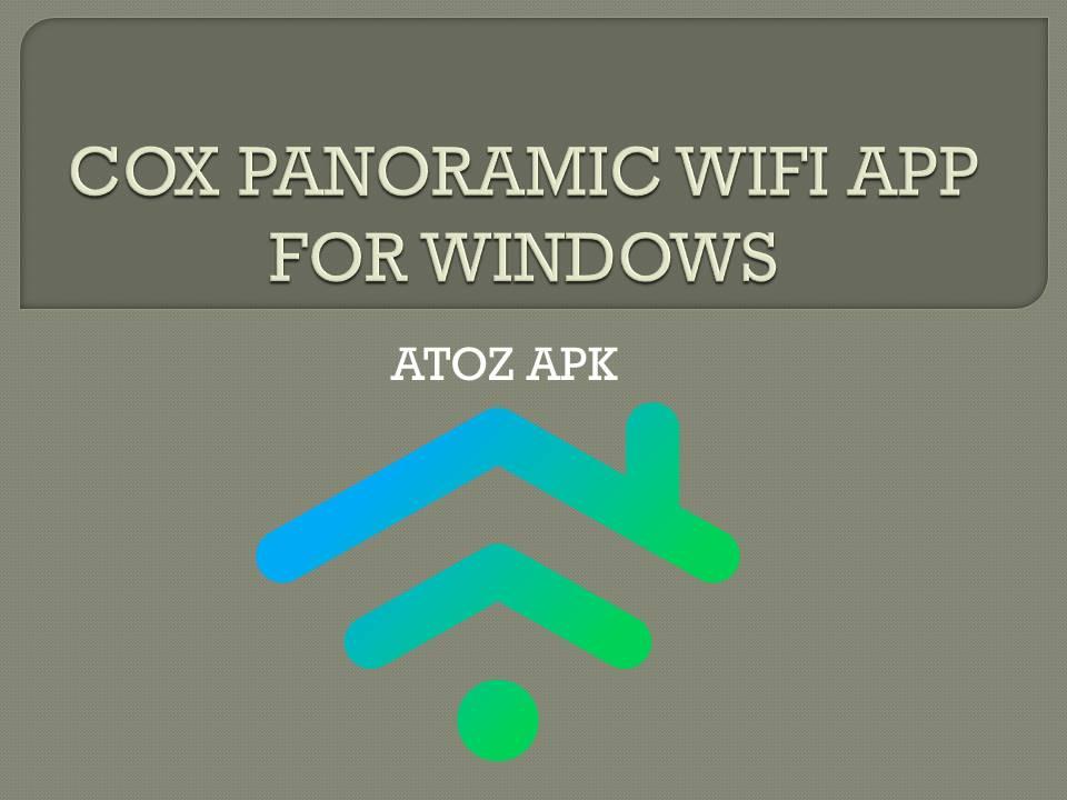 COX PANORAMIC WIFI APP FOR WINDOWS