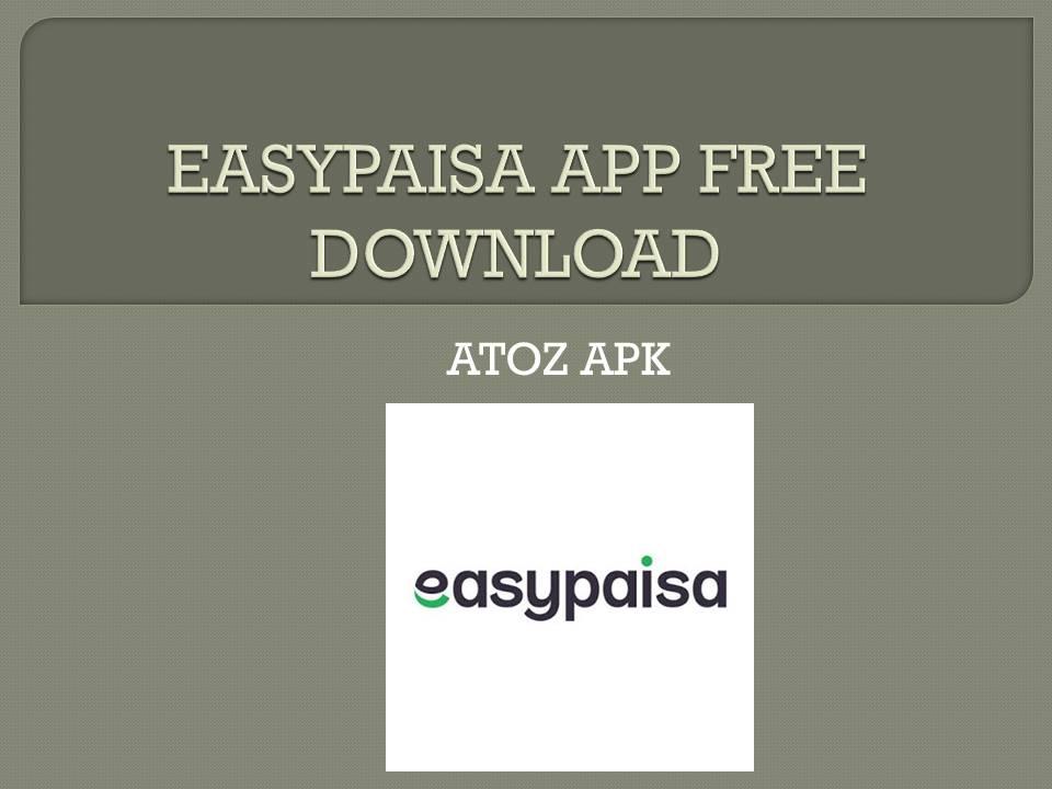 EASYPAISA APP FREE DOWNLOAD