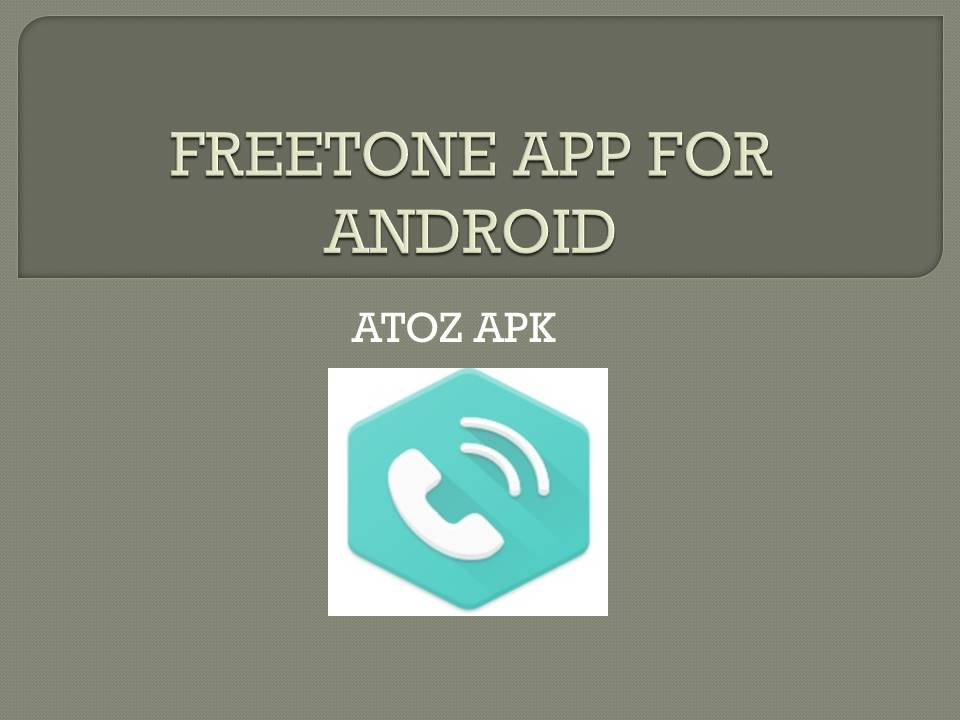FREETONE APP FOR ANDROID