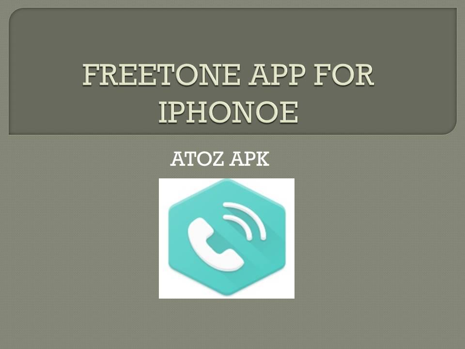 FREETONE APP FOR IPHONOE