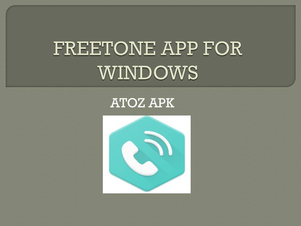 FREETONE APP FOR WINDOWS