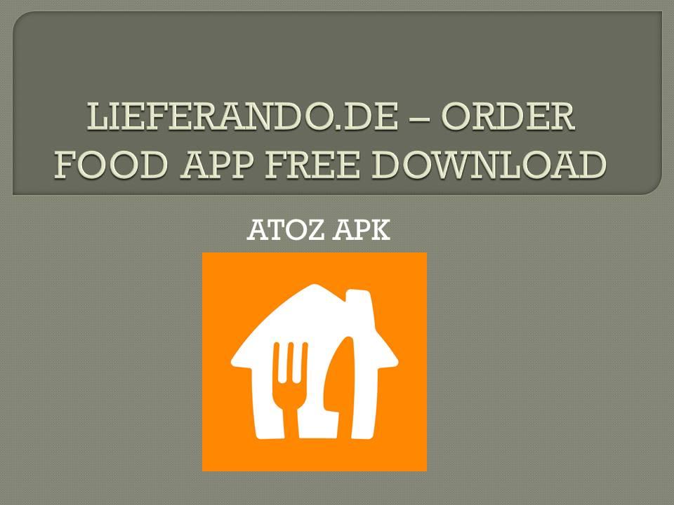 LIEFERANDO APP FREE DOWNLOAD