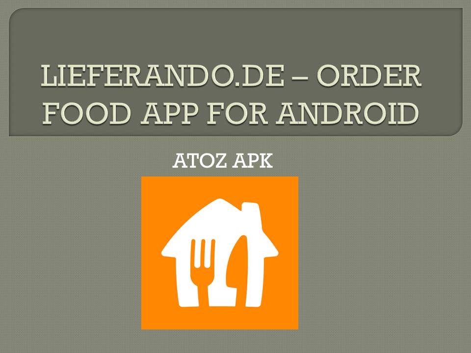 LIEFERANDO FOR ANDROID