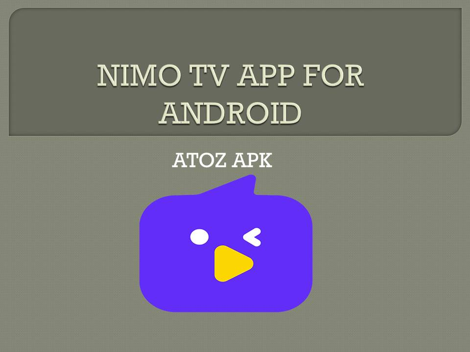 NIMO TV APP FOR ANDROID
