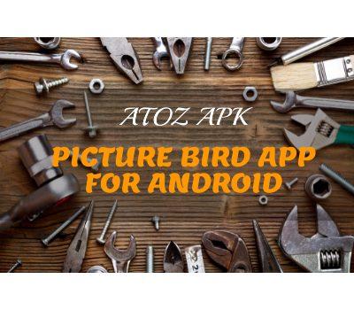 PICTURE BIRD APP