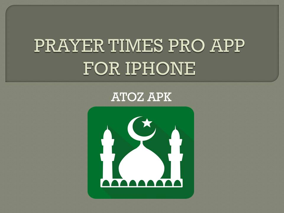 PRAYER TIMES PRO APP FOR IPHONE