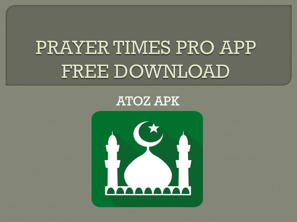 PRAYER TIMES PRO APP FREE DOWNLOAD