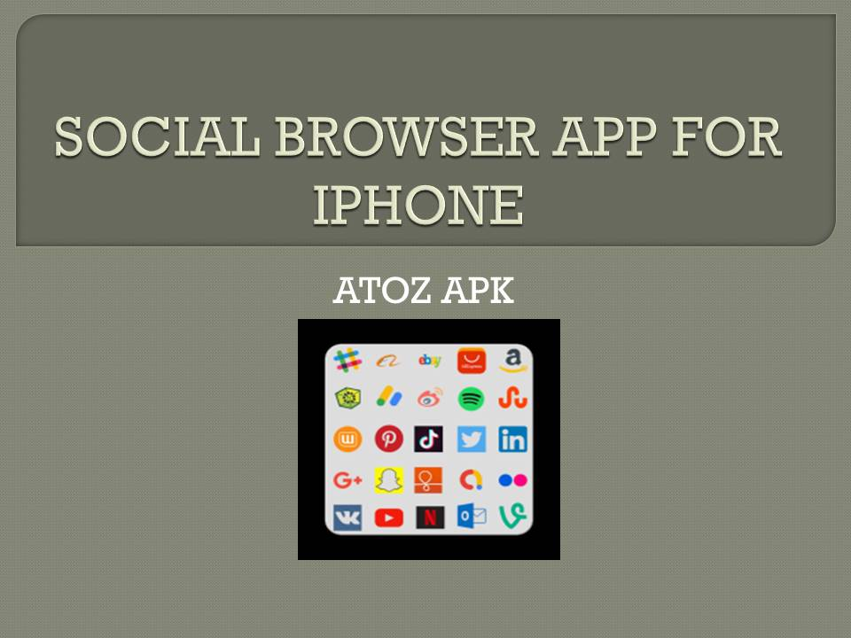 SOCIAL BROWSER APP FOR IPHONE