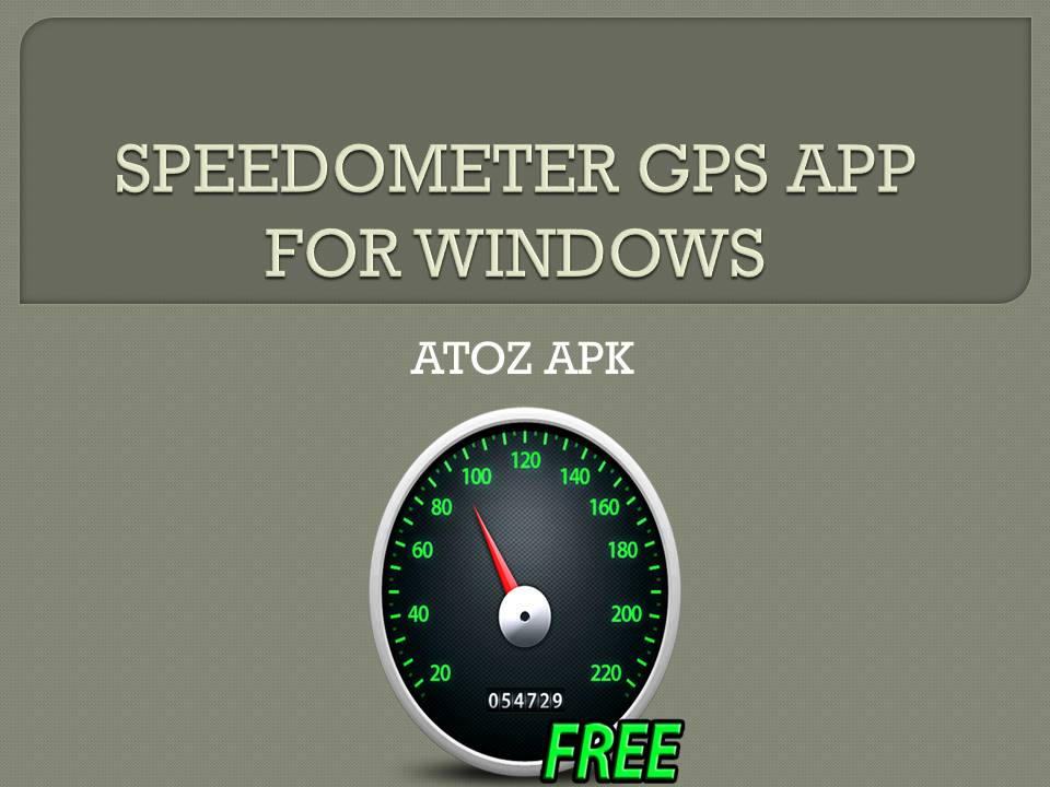 SPEEDOMETER GPS APP FOR WINDOWS