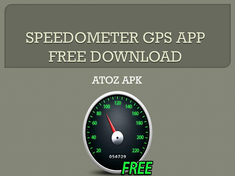 SPEEDOMETER GPS APP FREE DOWNLOAD