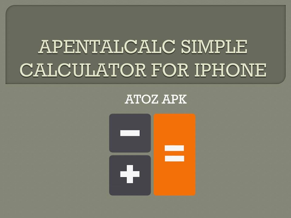 APENTALCALC SIMPLE CALCULATOR FOR IPHONE