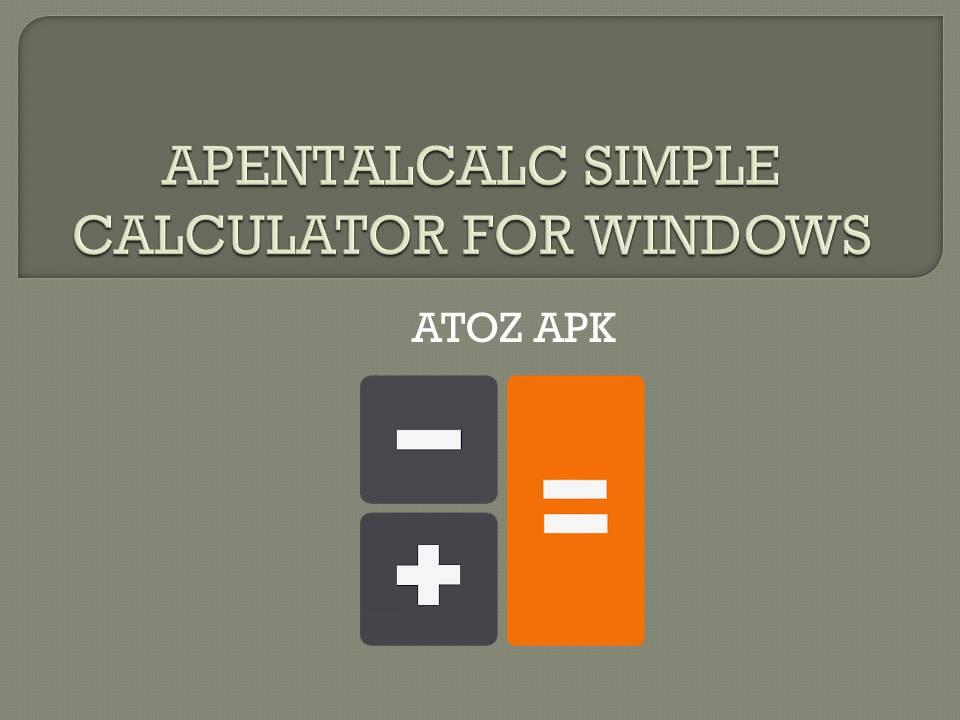 APENTALCALC SIMPLE CALCULATOR FOR WINDOWS