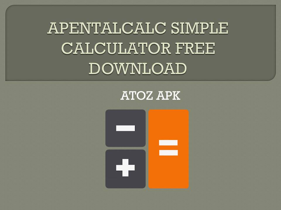 APENTALCALC SIMPLE CALCULATOR FREE DOWNLOAD
