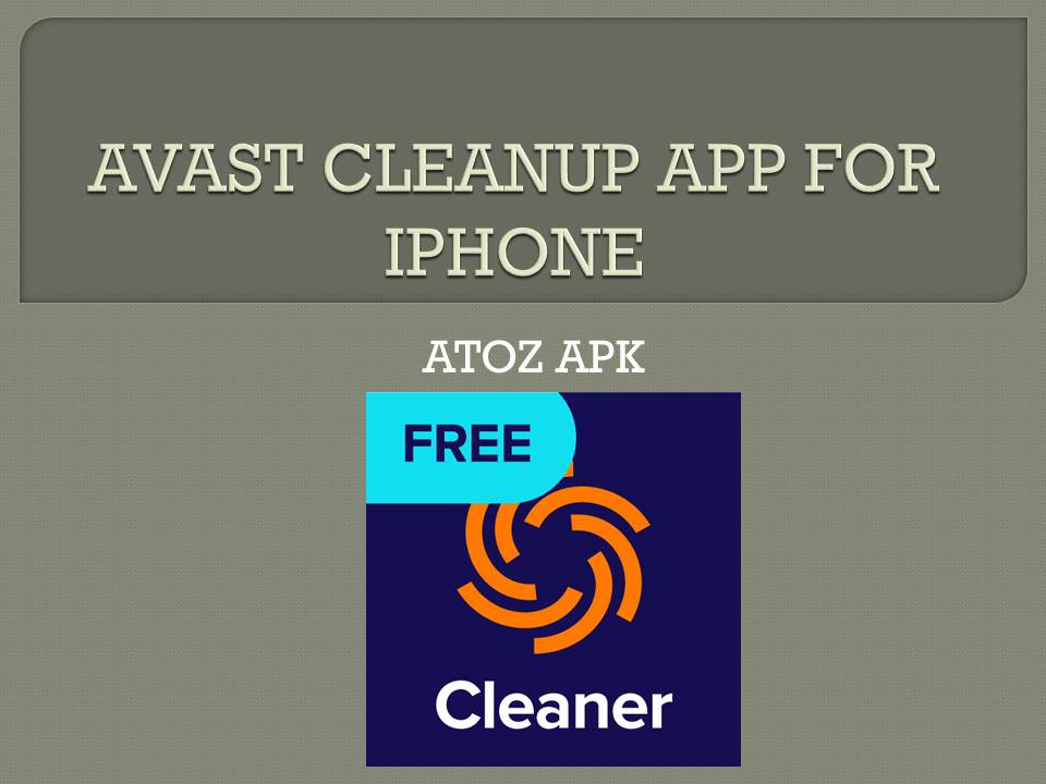 AVAST CLEANUP APP FOR IPHONE