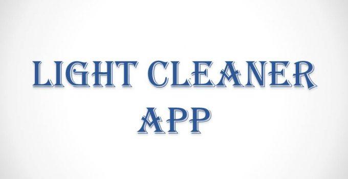 LIGHT CLEANER APP