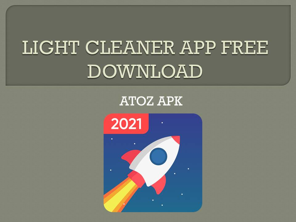 LIGHT CLEANER APP FREE DOWNLOAD