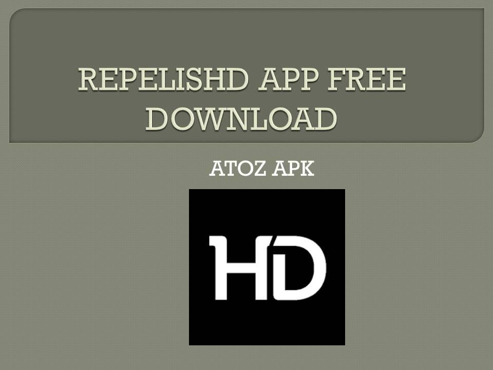 REPELISHD APP FREE DOWNLOAD