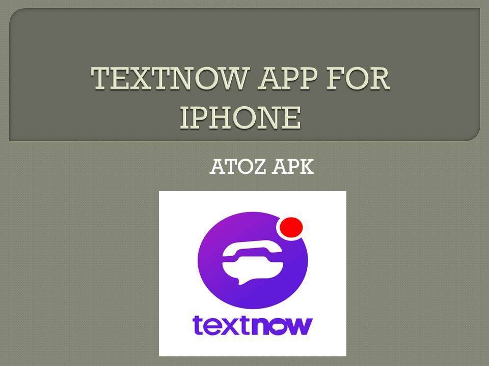 TEXTNOW APP FOR IPHONE
