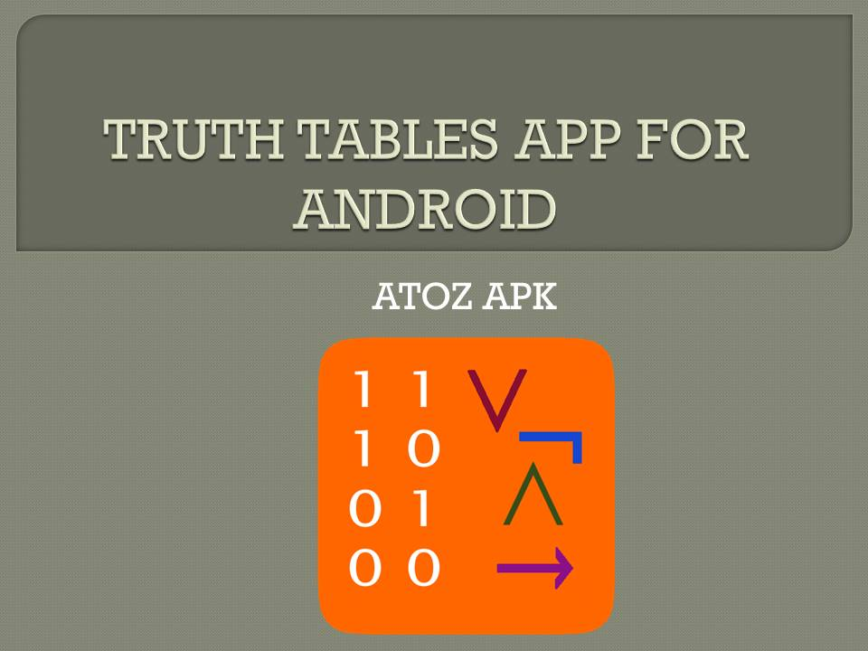 TRUTH TABLES APP FOR ANDROID