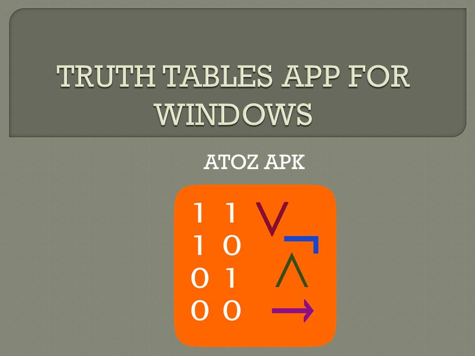 TRUTH TABLES APP FOR WINDOWS